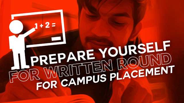 How To Prepare For Written Round For Campus Placement