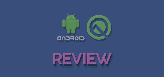 android-Q-Review