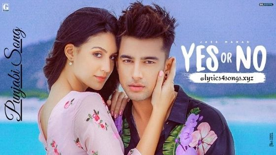 YES OR NO LYRICS - Jass Manak | Punjabi Song | Lyrics4songs.xyz