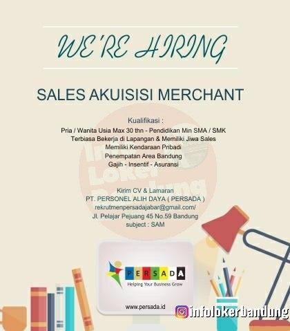Lowongan Kerja Sales Akuisisi Merchant PT. Personel Alih Daya Bandung Maret 2020