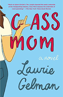 Class Mom by Laurie Gelman