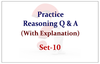 Practice Reasoning Questions (with explanation) for Upcoming Bank PO and Clerk Exams 2015 Set-10