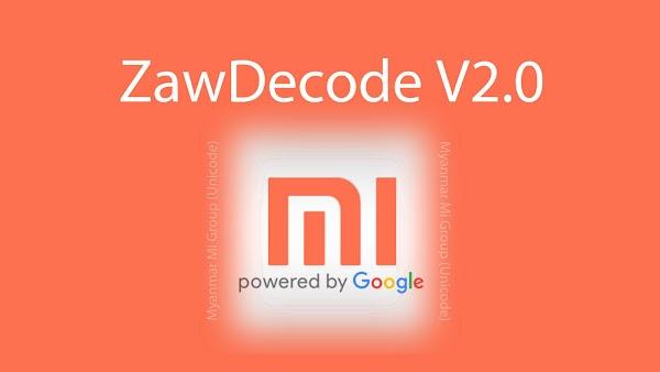 ZawDecode 2.0