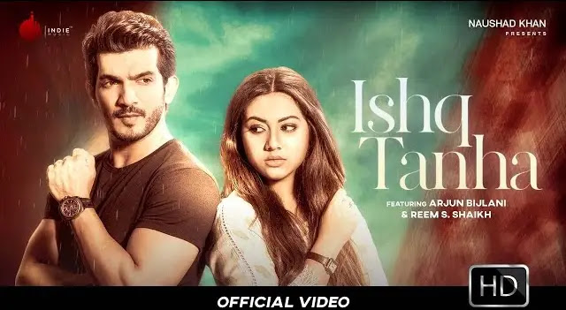 Ishq Tanha Full Song Lyrics In Hindi | Indie Music Label