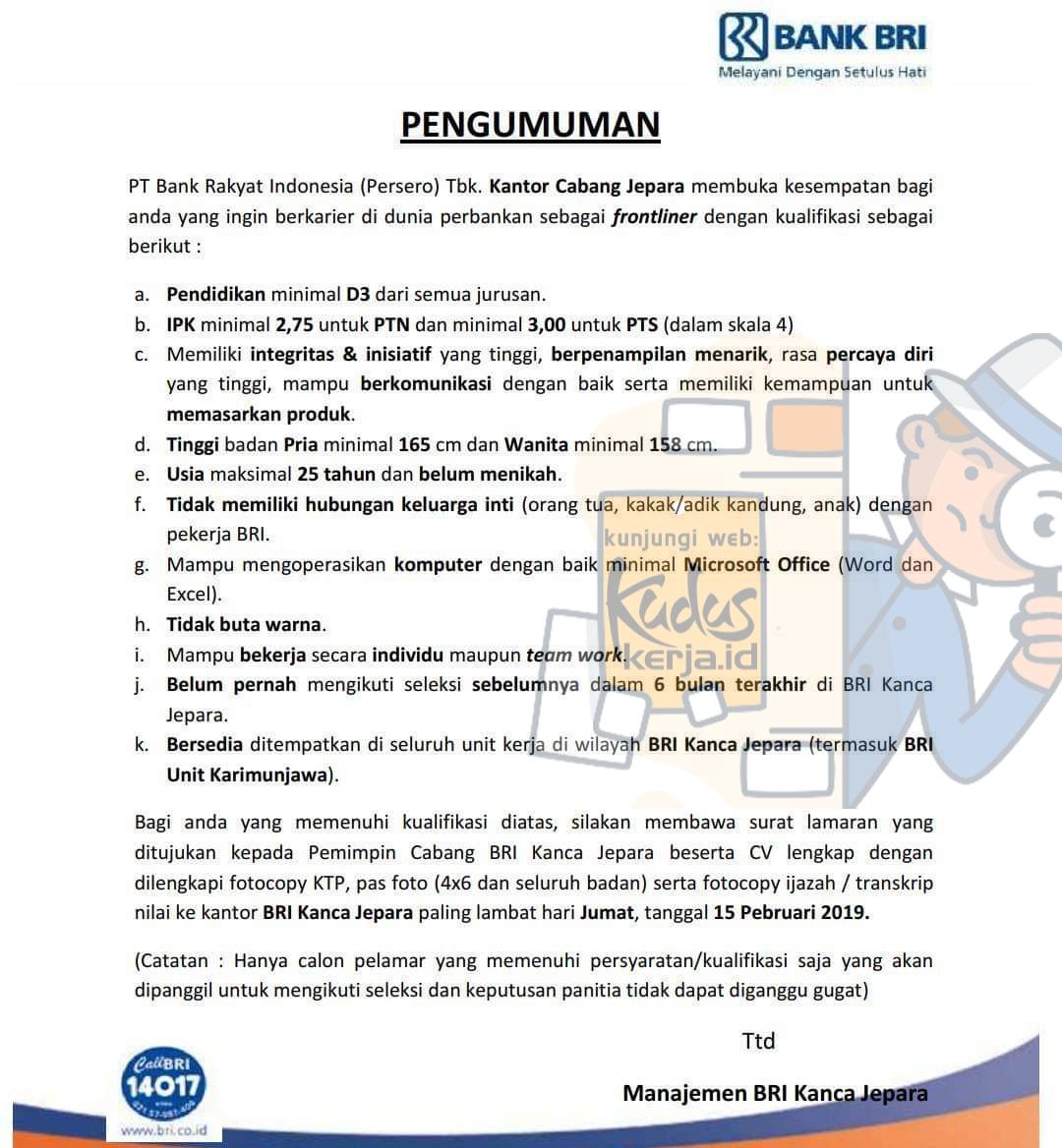 Kuduskerja informasi lowongan kerja hari ini, PT Bank Rakyat Indonesia Bank BRI Sedang membuka kesempatan berkerja sebagai Frontliner dengan ketentuan sebagai berikut