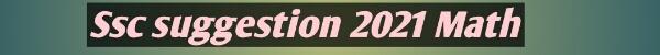 Ssc suggestion 2021 math