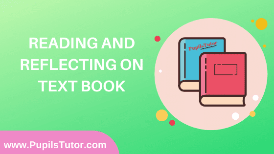 Reading and Reflecting on Text Book in English Medium Free Download PDF for B.Ed 1st And 2nd Year / All Semesters And All Courses - www.PupilsTutor.Com