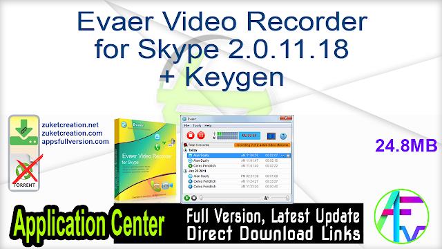 Evaer Video Recorder for Skype 2.0.11.18 + Keygen