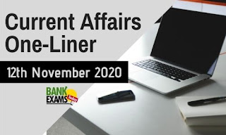 Current Affairs One-Liner: 12th November 2020