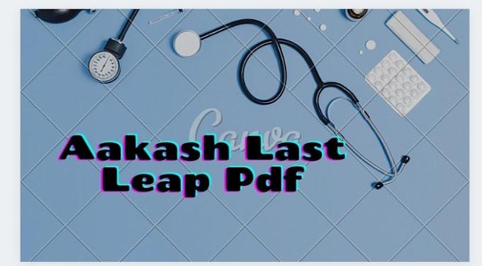 Aakash Last Leap Module Pdf