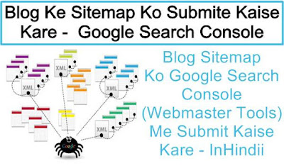 Blog Ke Sitemap Ko Google Search Console (GWT) Me Submit Kaise Kare