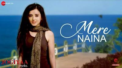 मेरे नैना MERE NAINA Lyrics -Jogiyaa Rocks