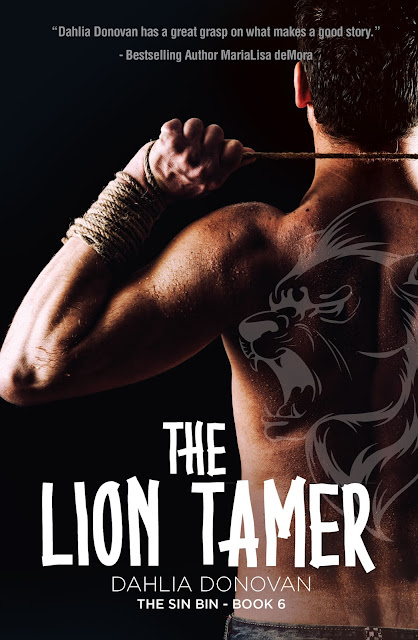 One man will try to tame a lion @DahliaDonovan #GayRomance #Giveaway