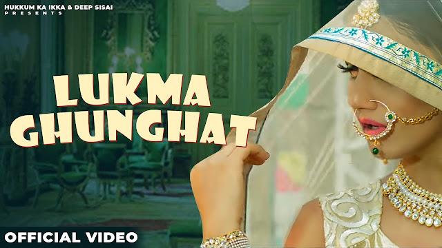 Lukma Ghunghat Lyrics- Somvir Kathurwal