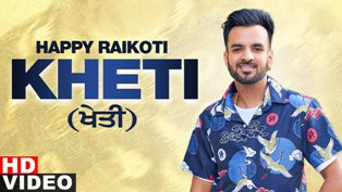 Kheti Lyrics - Happy Raikoti