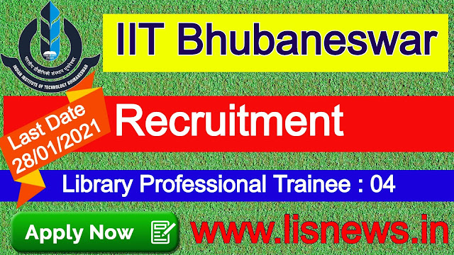 Library Professional Trainee  at IIT Bhubaneswar