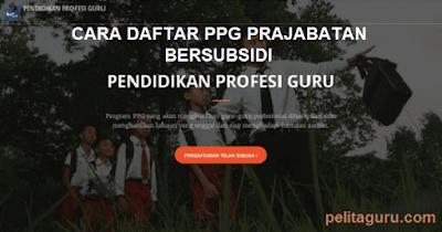 Cara Daftar PPG Prajabatan Bersubsidi 2018 di ppg.ristekdikti.go.id
