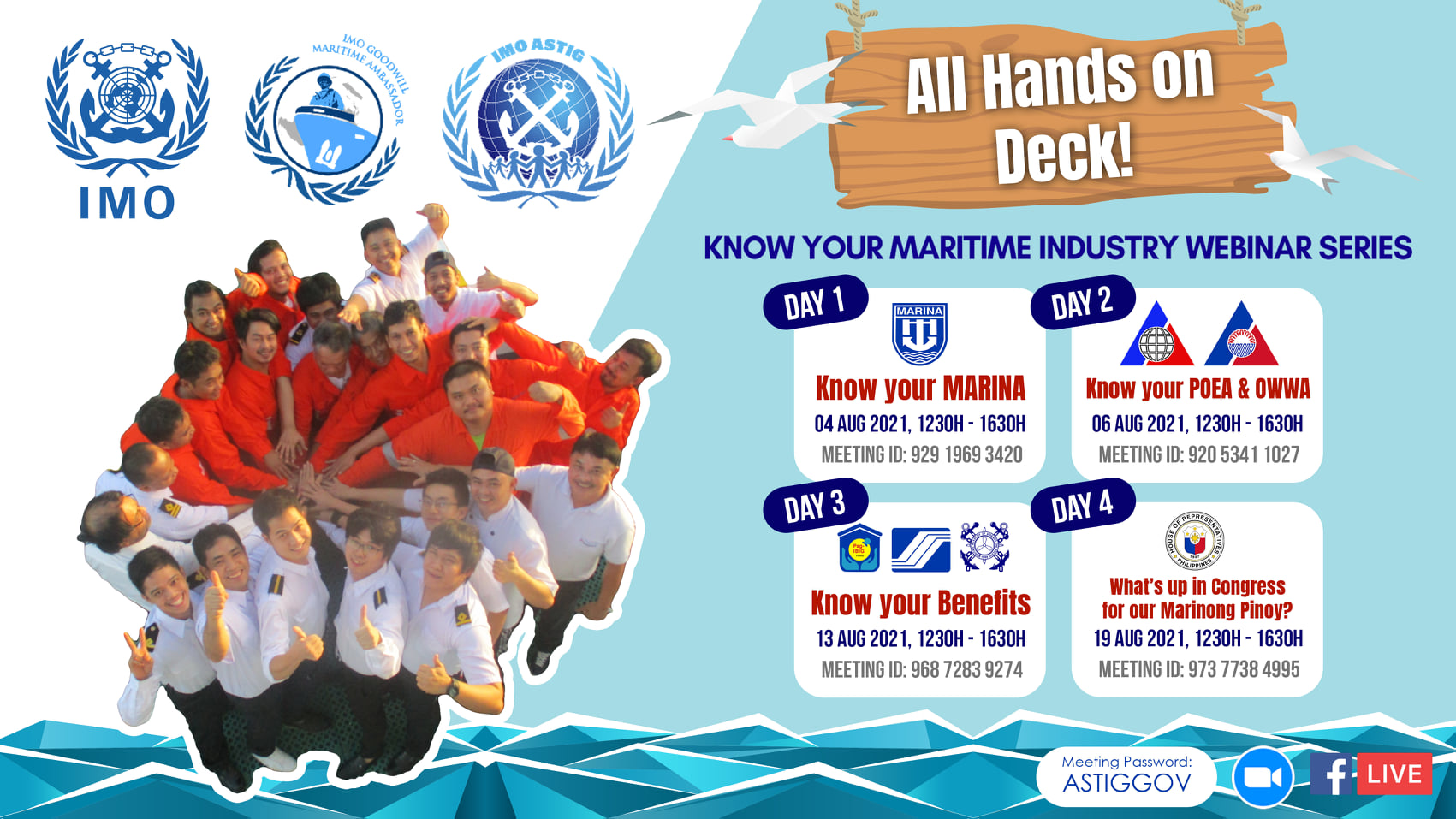 """IMO-ASTIG are conducting a series of Webinars via Zoom entitled """"Know Your Maritime Industry"""" and with an accompanying theme: """"ALL HANDS ON DECK!  MARINONG PINOY:  BE INFORMED! BE FUTURE READY!"""""""
