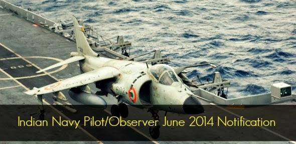 Indian Navy Pilot/Observer June 2014 Notification