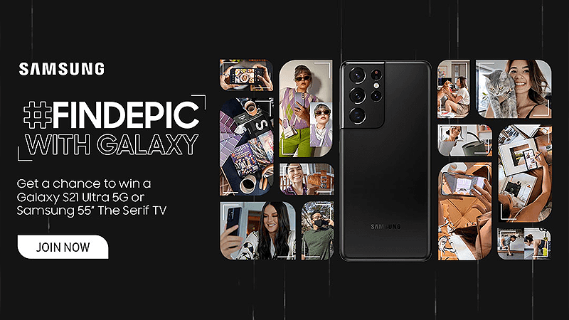 Samsung announces #FindEpic with Galaxy campaign with a Galaxy S21 Ultra 5G/The Serif TV as prizes!
