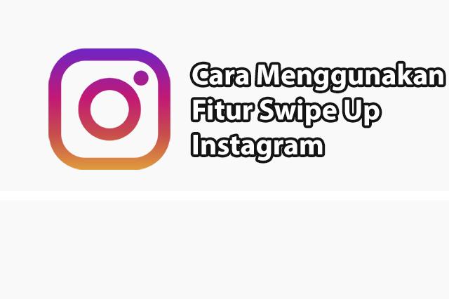 cara swipe up instagram story