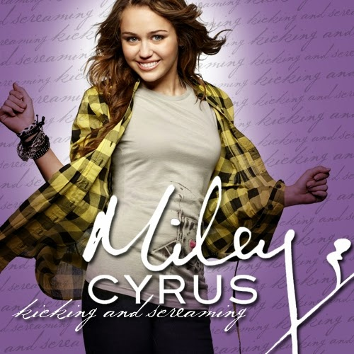 Miley Downloads: [COVER] Kicking And Screaming