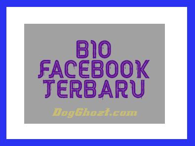 Bio Fb Unik Terbaru