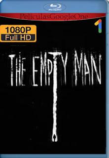 Empty Man: El mensajero del último día (The Empty Man) (2020) [1080p Web-DL] [Latino-Inglés] [LaPipiotaHD]