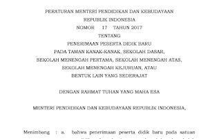 Permendikbud Nomor 17 Tahun 2017 Tentang Penerimaan Siswa Baru