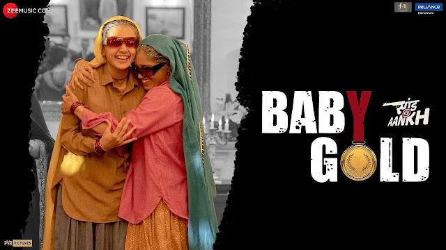 Baby Gold Lyrics - Saand Ki Aankh - Sona Mohapatra, Jyotica Tangri