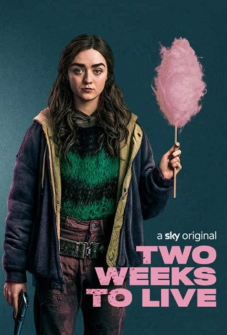 Two Weeks to Live Season 1 Complete Download 480p & 720p All Episode