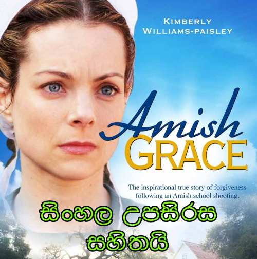 Sinhala Sub - Amish Grace ( 2010)