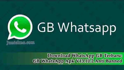 Download WhatsApp GB Terbaru, WhatsApp GB, GBWhatsApp