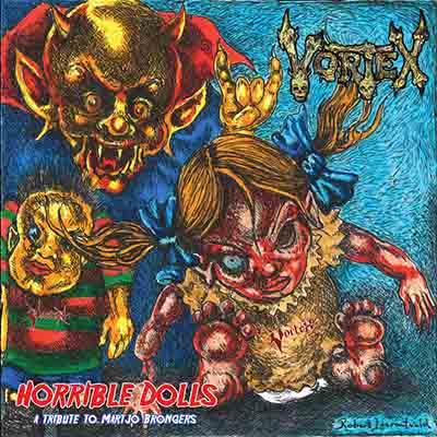"""Το single των Vortex """"Horrible Dolls: a Tribute to Martjo Brongers"""""""