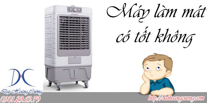 máy làm mát không khí có tốt không