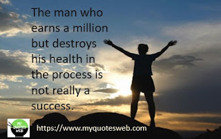 The man who earns a million | health quotes