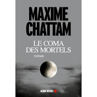 Maxime Chattam le coma des mortels