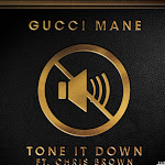 Gucci Mane - Tone it Down (feat. Chris Brown) - Single Cover