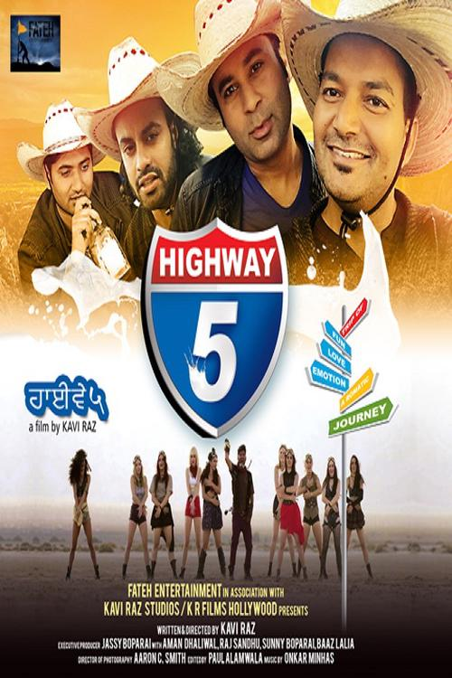Highway 5 - Punjabi Movie Star Casts, Wallpapers, Trailer, Songs & Videos