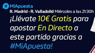 william hill promo 10€ Gratis Real Madrid vs Valladolid 30-9-2020