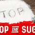 Why You Have to Stop Eating Sugar
