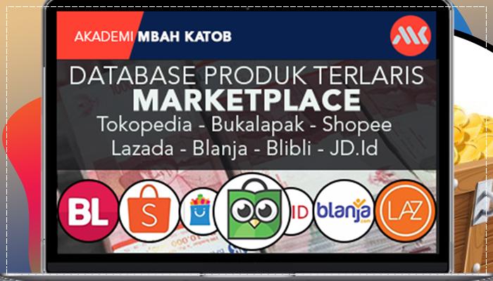 Database Produk Terlaris Marketplace Tokopedia - Bukalapak - Shopee - Lazada