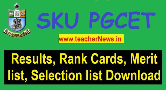 SKUCET Results 2020 SK PGCET Rank Cards MA M.Sc Merit list, Selection list 2020