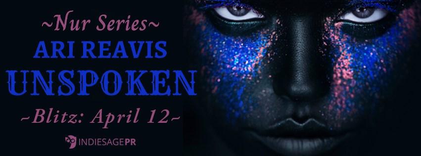 Unspoken by Ari Reavis release banner