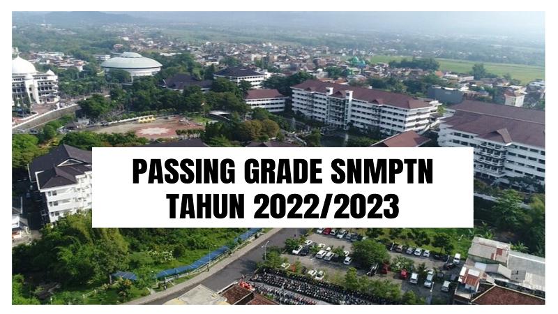 Passing Grade SNMPTN 2022/2023