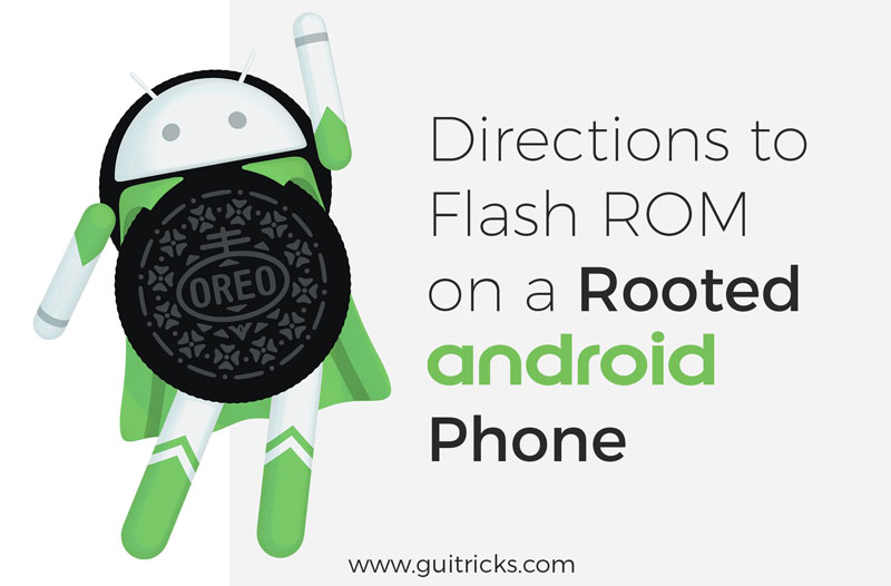 Directions To Flash ROM On A Rooted Android Phone
