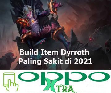Build Item Dyrroth Paling Sakit di 2021