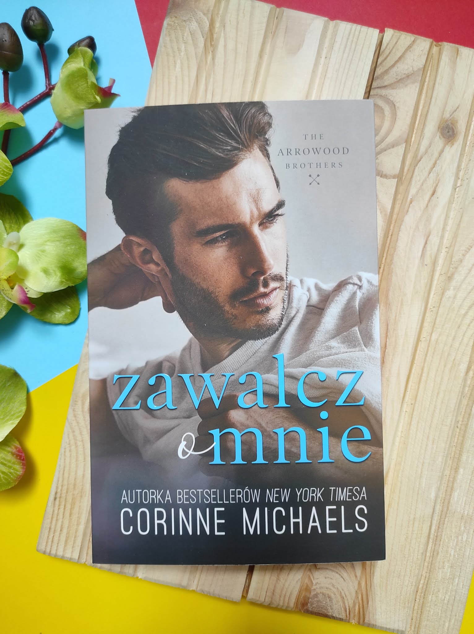 """""""Zawalcz o mnie"""" Corinne Michaels - recenzja"""