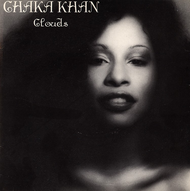 Chaka Khan - Clouds Lyrics | MetroLyrics