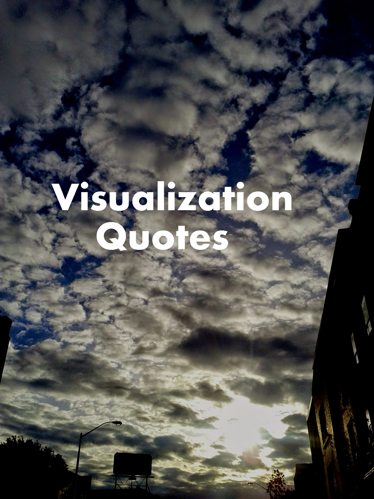 Visualization Quotes